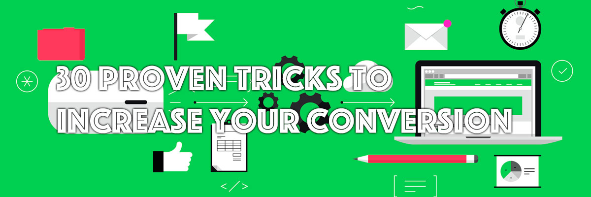 30 Proven Tricks to Increase Conversion #infographic